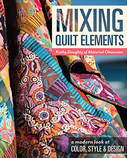 Material Obsession : kathy doughty making quilts - Adamdwight.com